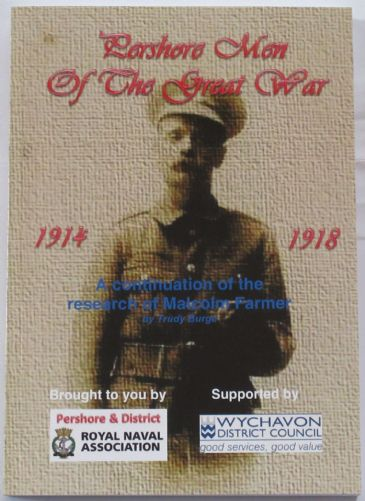 Pershore Men of the Great War 1914-1918, A Continuation of the Research of Malcolm Farmer, by Trudy Burge